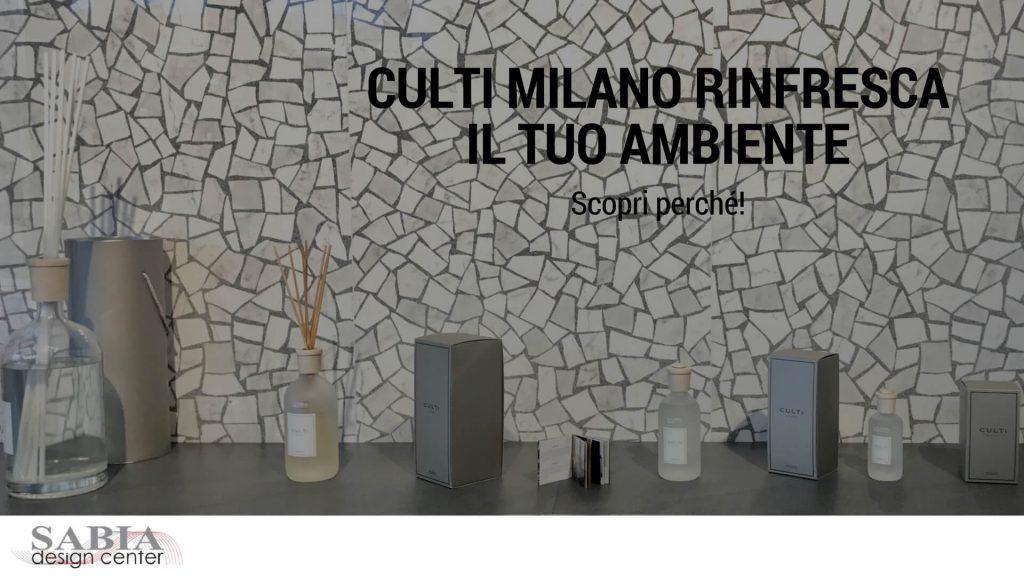 Culti Milano rinfresca l'ambiente della tua casa