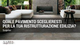 Ristrutturazione edilizia: partiamo dal pavimento