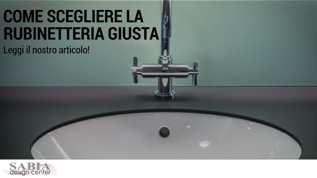 Scegliere la rubinetteria giusta poggi è semplice!